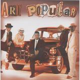 Art Popular Art Popular [cd Novo De Fabrica Lacrado]
